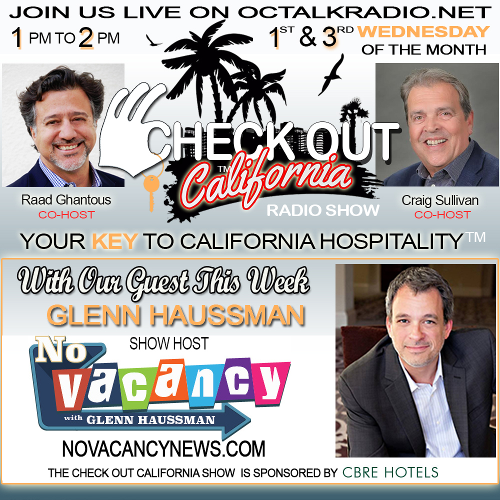 Episode #39-Glenn Haussman, on the Check Out California Radio Show! Includes special appearance by Rod Apodaca