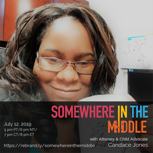 Attorney Candace Jones Joins Us on Somewhere in the Middle with Michele Barard