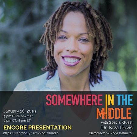 Somewhere in the Middle ENCORE PRESENTATION with special guest Dr. Kiva Davis