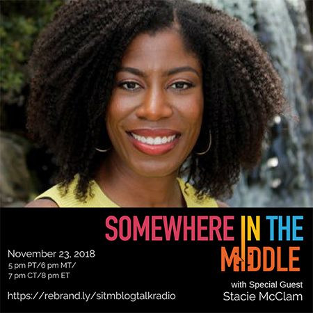 Somewhere in the Middle with Special Guest Stacie McClam