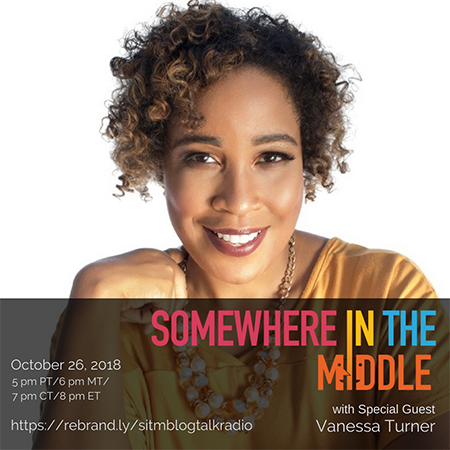 Somewhere in the Middle with Special Guest, Vanessa S. Turner