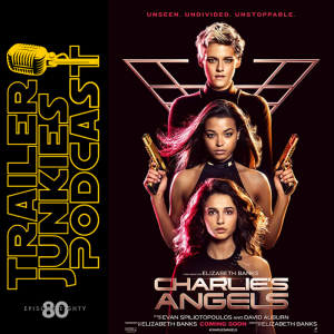 Charlies Angels, The Good Liar, and Midway