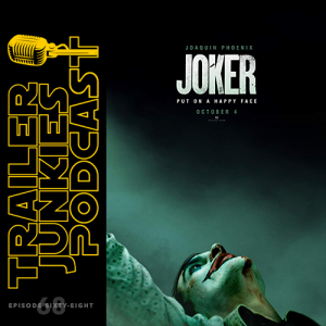 Joker, Extremely Wicked, Shockingly Evil and Vile, & The Tomorrow Man