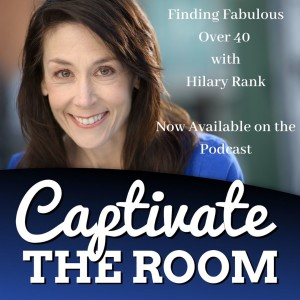 Finding Fabulous Over 40 with Hilary Rank