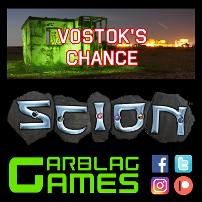 Vostok's Chance - Scion RPG - S01E03 - Mayhem and Mystery