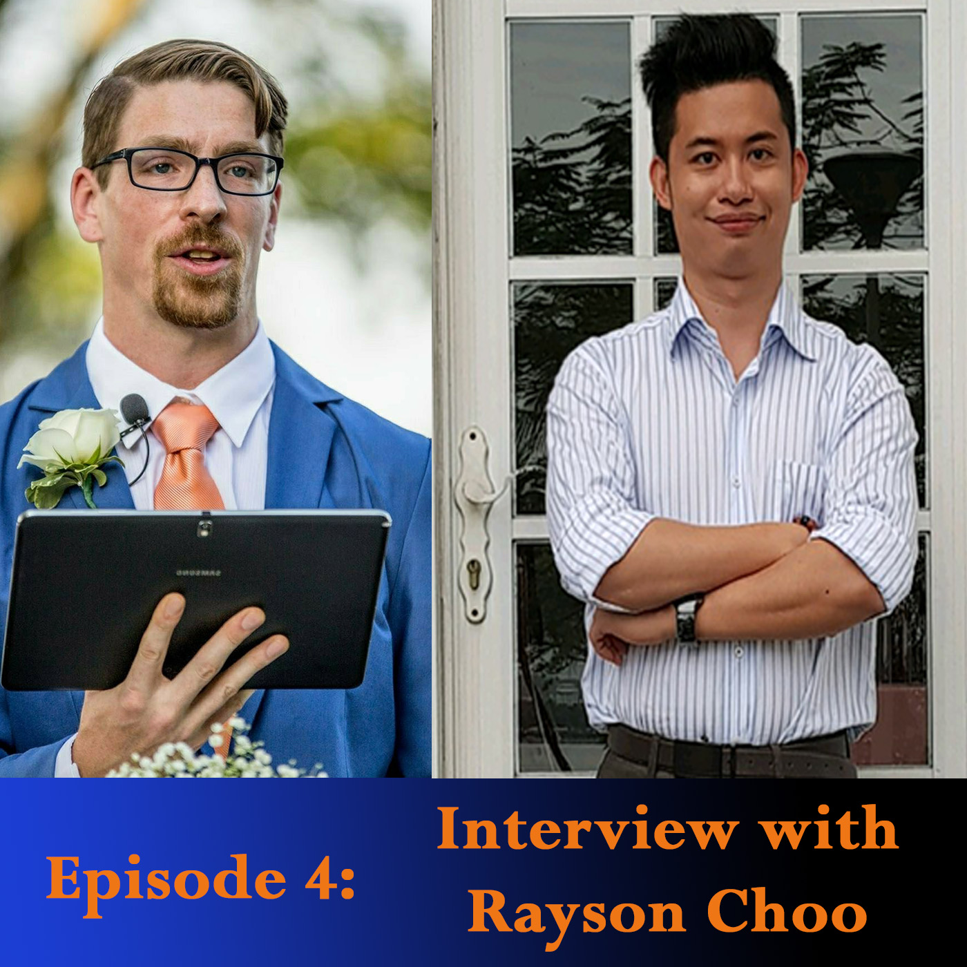 Episode 4: Interview with Rayson Choo