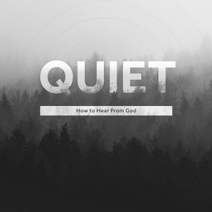 Quiet | Learning Prayer From Jesus