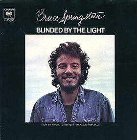 "Exploring the meaning behind Springsteen and Manfred Mann's ""Blinded By The Light"""