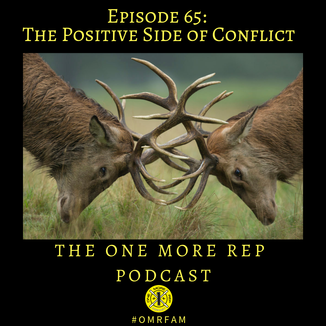 Episode 65: The Positive Side of Conflict