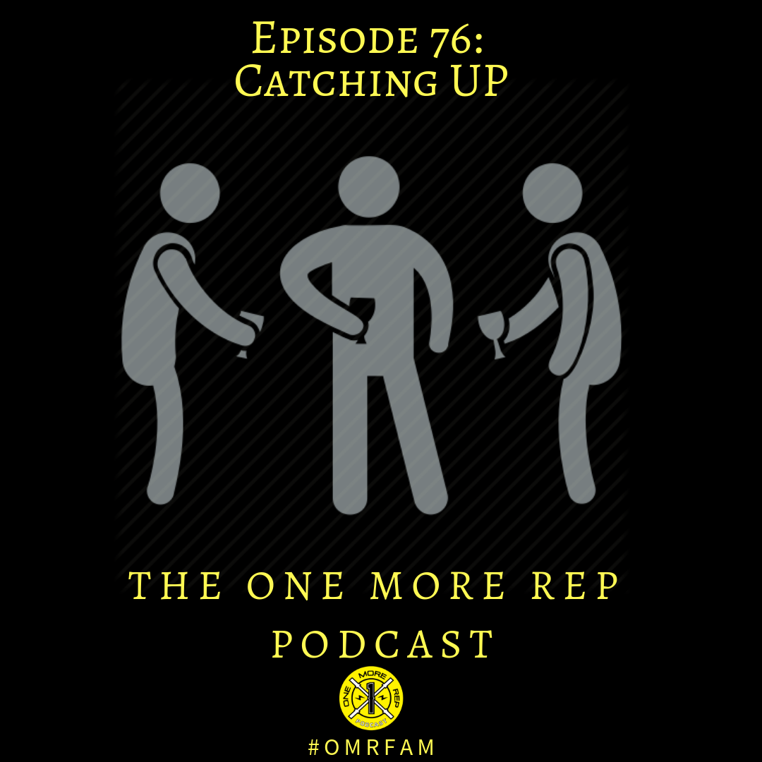 Episode 76: Catching Up