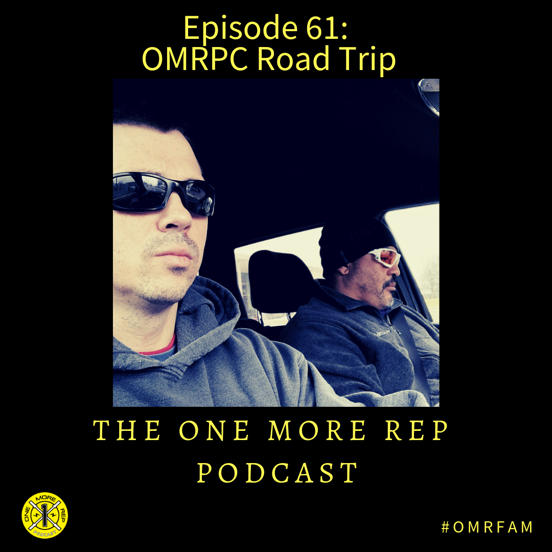 Episode 61: OMRPC Road Trip; Why I Hate Dave Castro, 19.1, More Firings, and the State of CrossFit