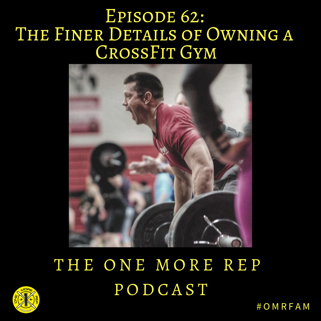 Episode 62: The Finer Details of Owning a CrossFit Gym