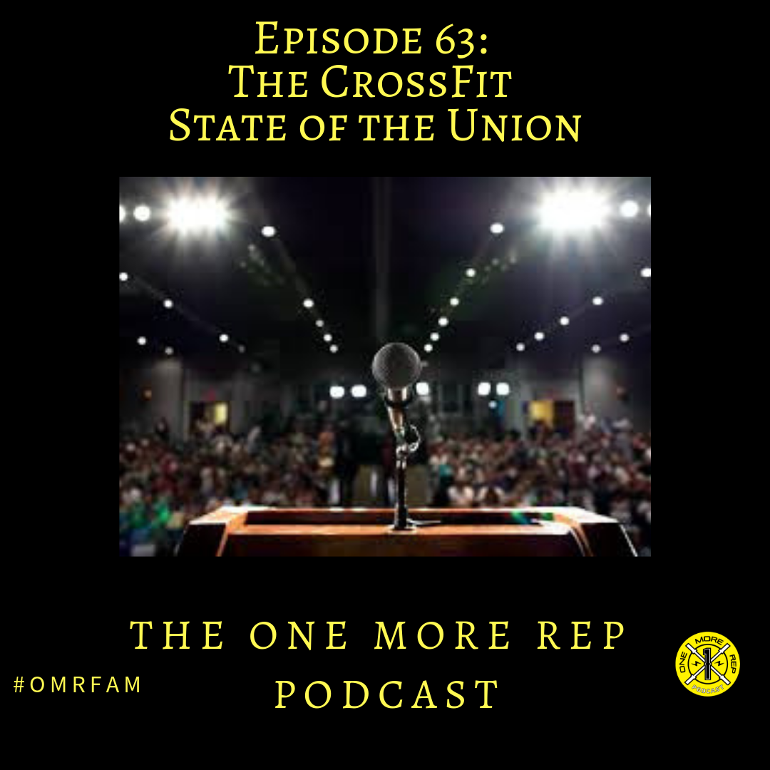 Episode 63: CrossFit State of the Union