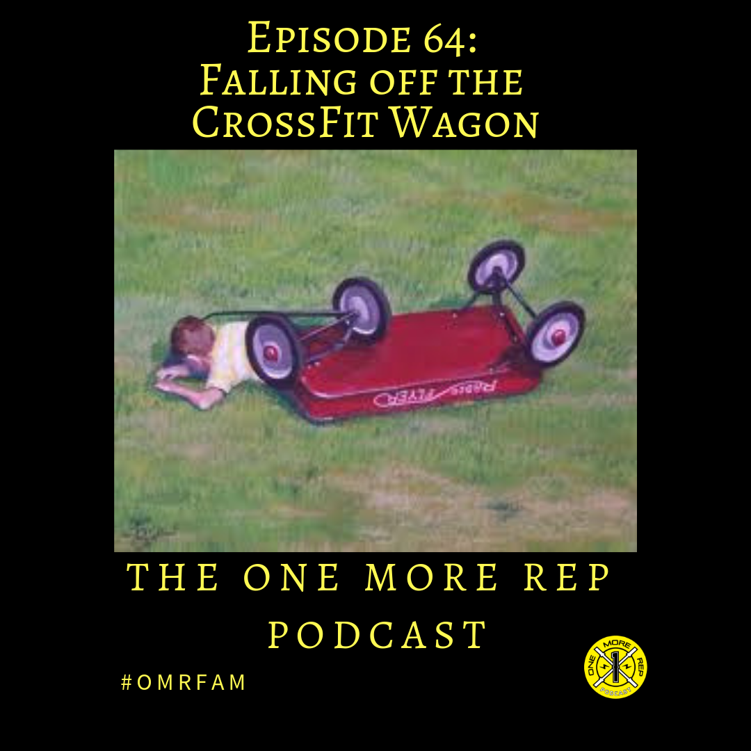 Episode 64: Falling off the CrossFit Wagon