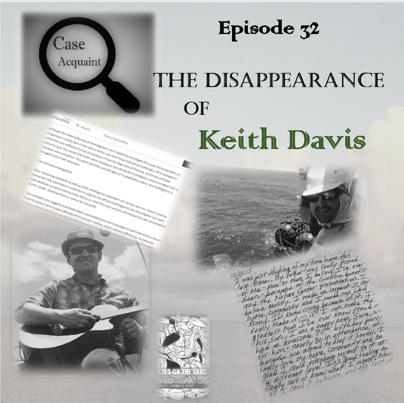 Episode 32 The Disappearance of Keith Davis