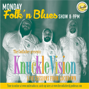 #25 Monday Folk 'n Blues Show - LIVE with Knuckle 04.05.2020 (KuckleVision)