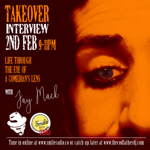 Jay Mack - Through the Eye of a Comedian's Lens Interview 02.02.2020
