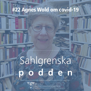 #22 - Agnes Wold om covid-19