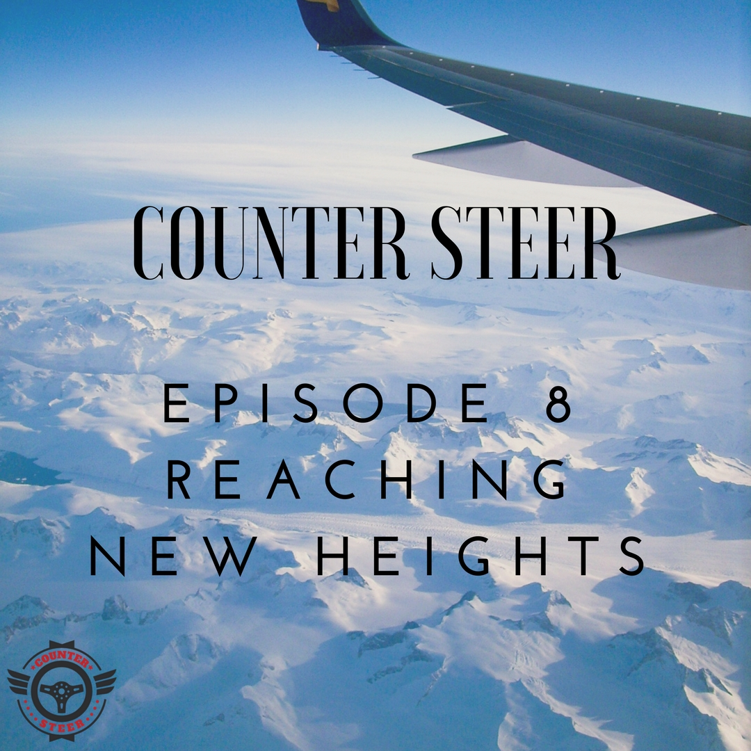 Episode Eight - Reaching New Heights