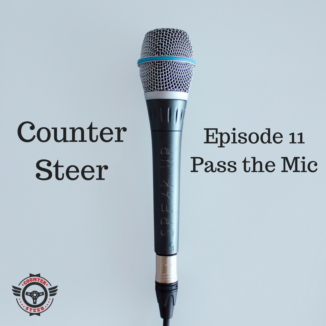 Episode Eleven - Pass the Mic