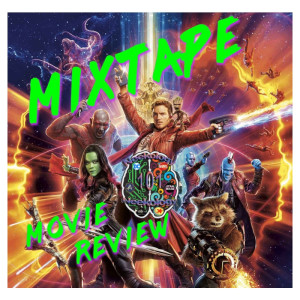 Episode #45 Guardians of the Galaxy Soundtrack