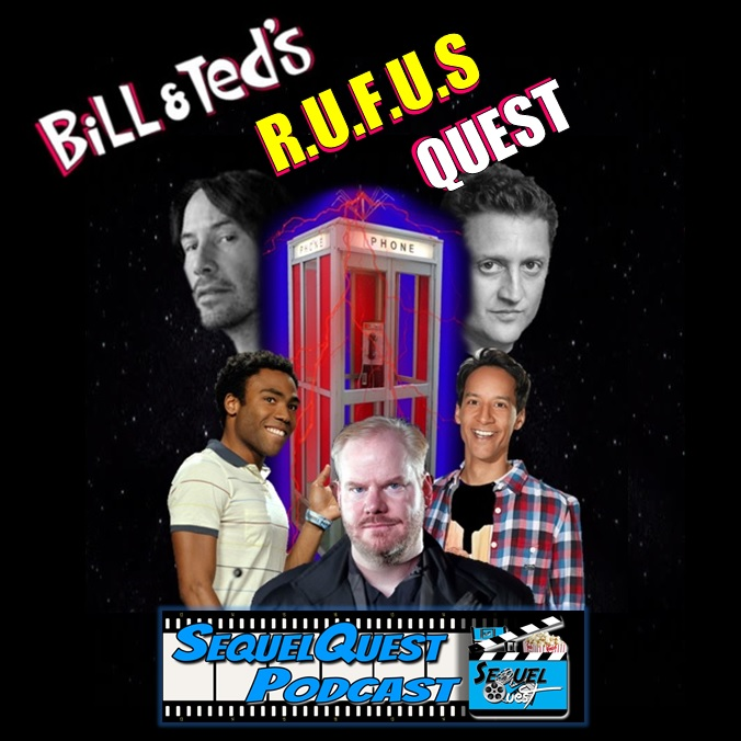 EP65 | A Most Excellent Bill & Ted's 3 | SequelQuest