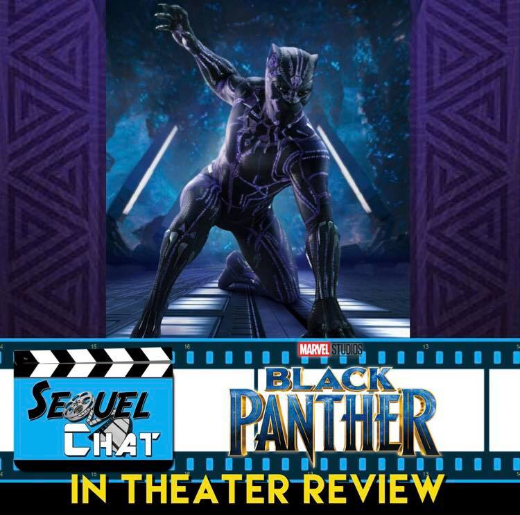 EP68 | SequelChat Review of Black Panther | SequelQuest