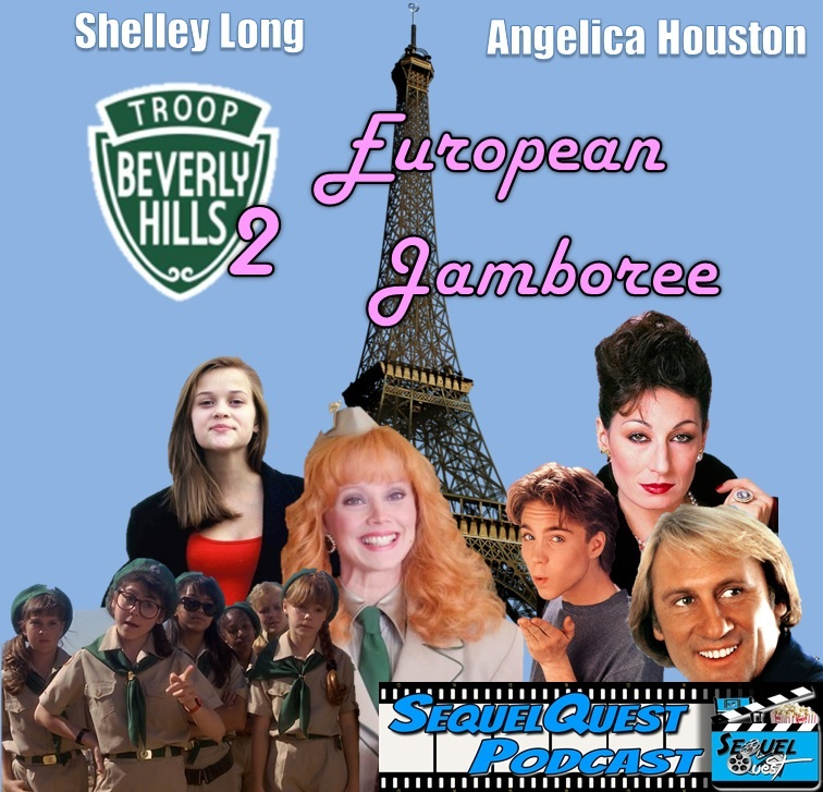 EP96 | Troop Beverly Hills Sequel | SequelQuest