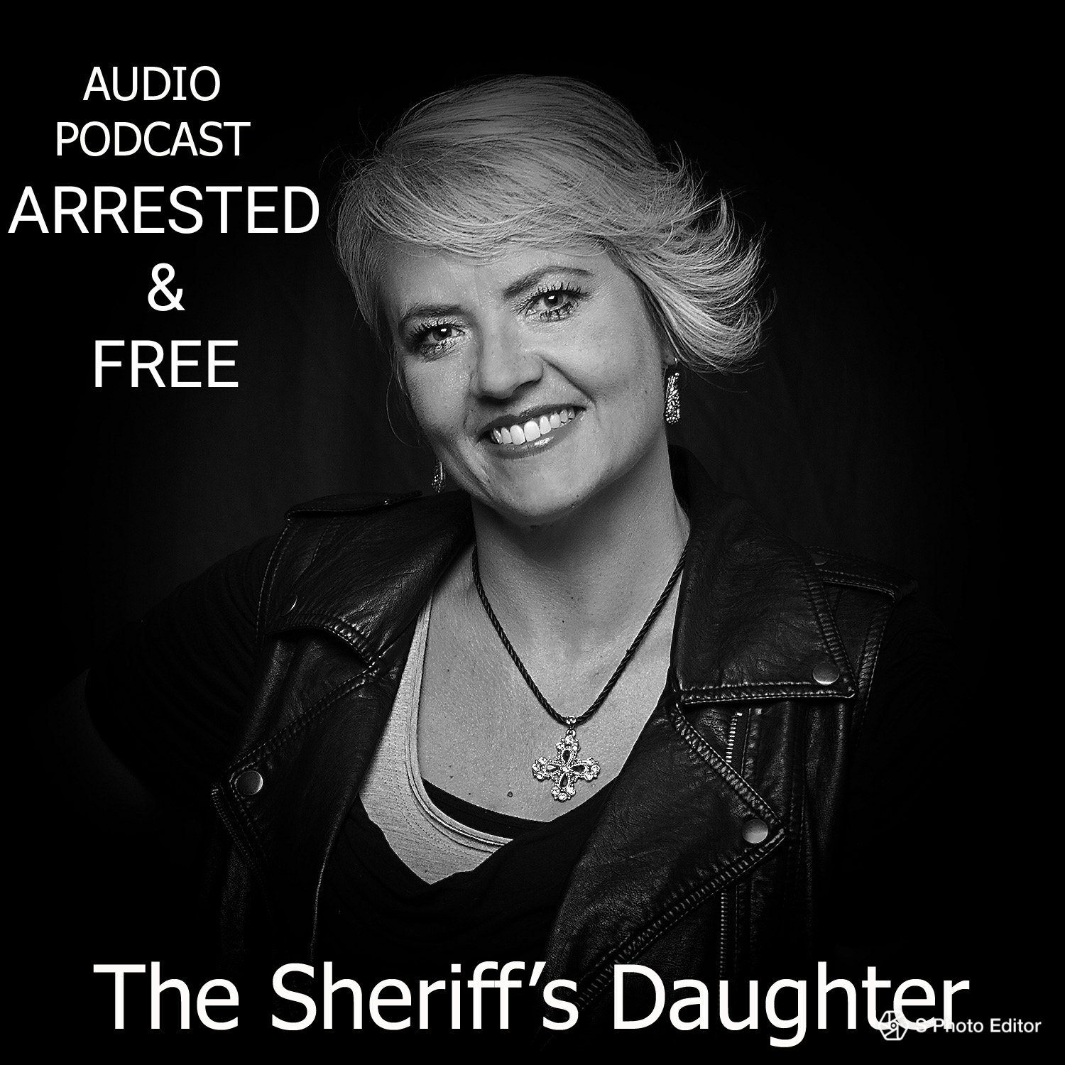 Arrested and Free with the Sherrif's Daughter - July 2, 2018