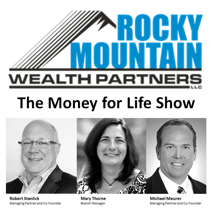 Money for Life with Robert Stanlick - July 28, 2018