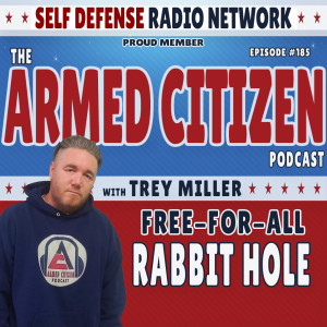 Free-For-All | Questions From The Live Audience | The Armed Citizen Podcast LIVE #185