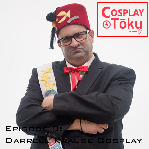 Episode 9 - Darrell Krause Cosplay