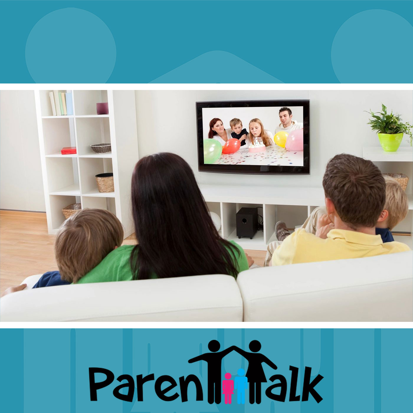 E29 - How Much is Too Much Screen Time - Parent Talk ...