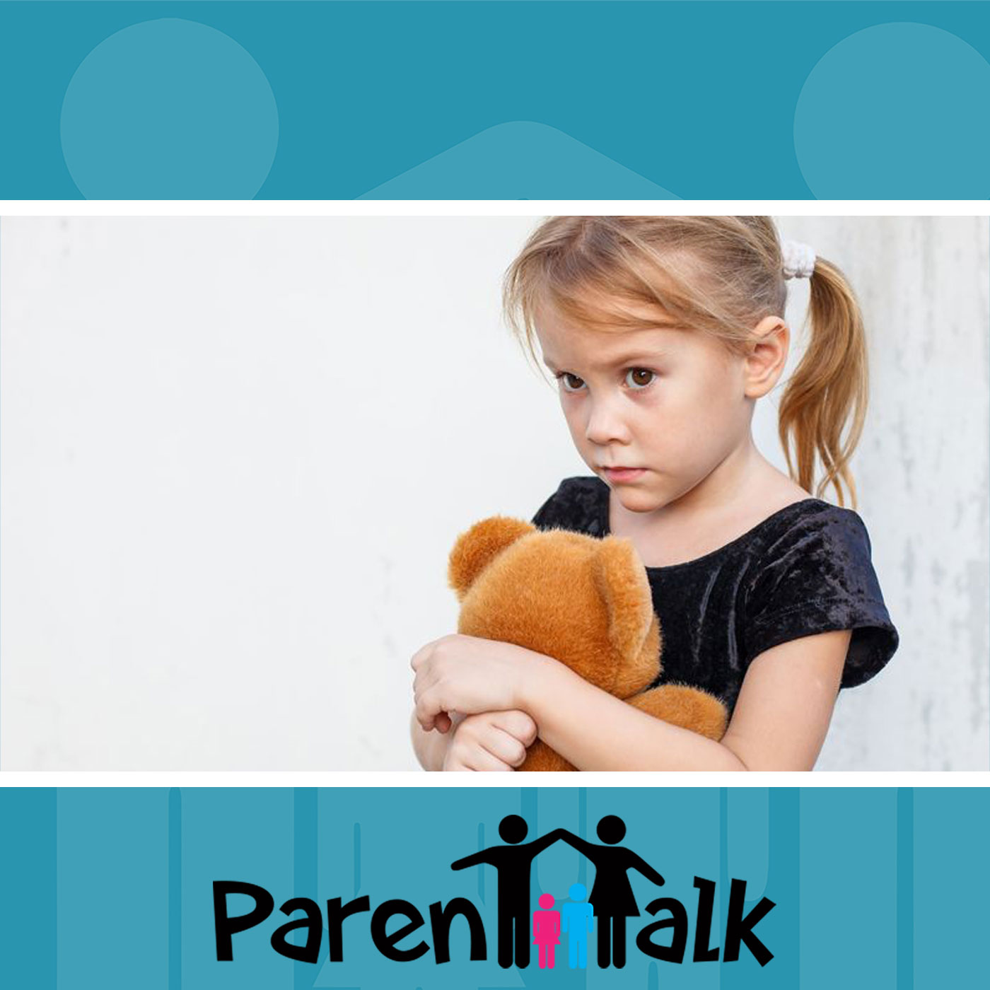E70 -  Understanding your Child's Anxiety with Sonja Latifpour and Courtney Nichols - Parent Talk