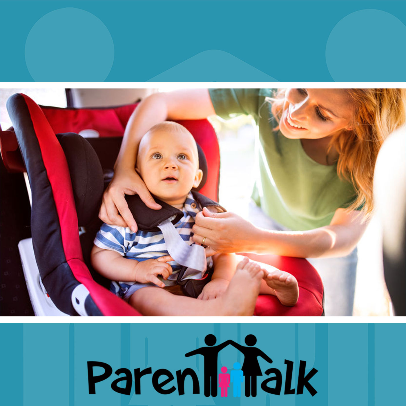 E75 - Car Seat Safety with Holly Choi - Parent Talk
