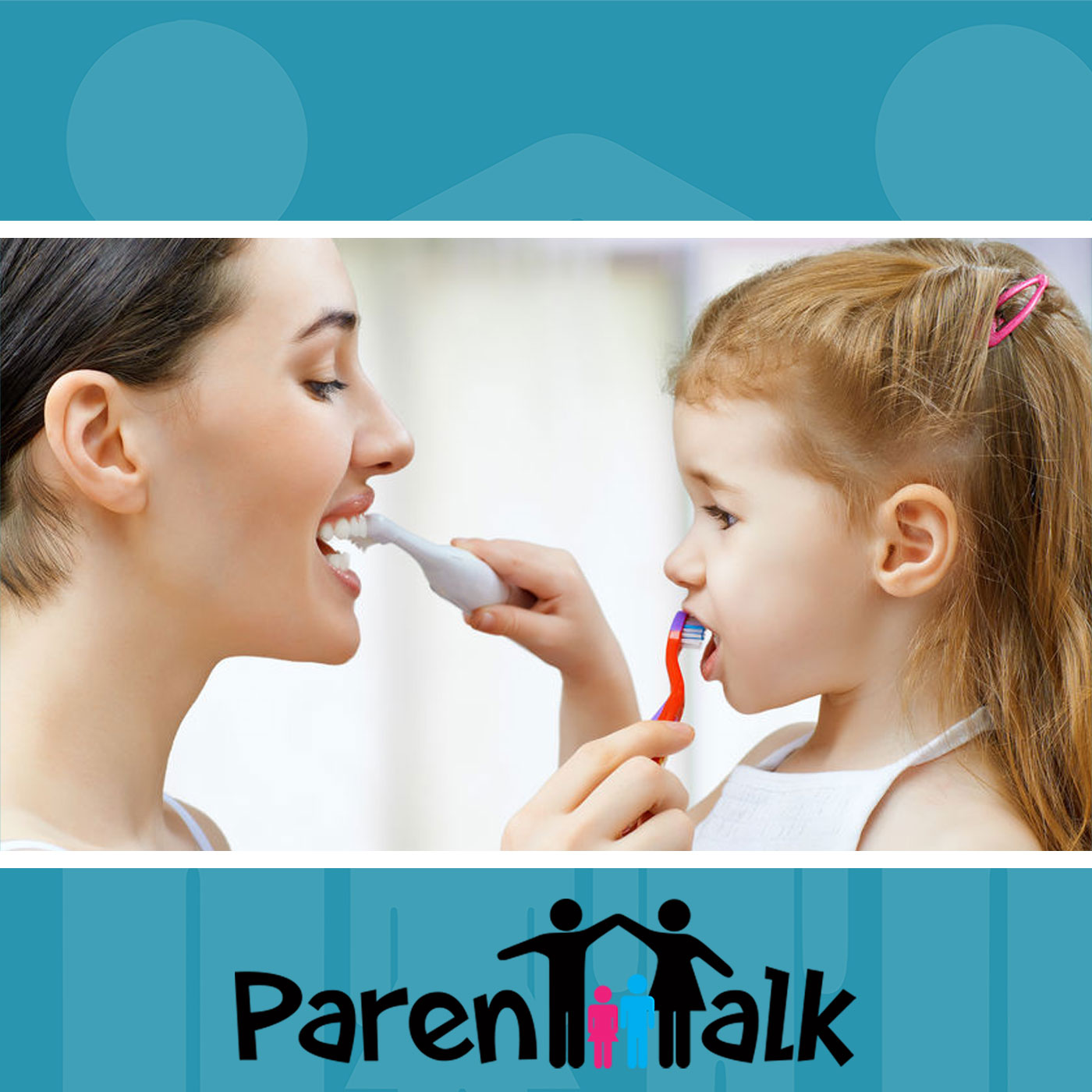 E76 - How to Take Care of our Children's Teeth - Parent Talk