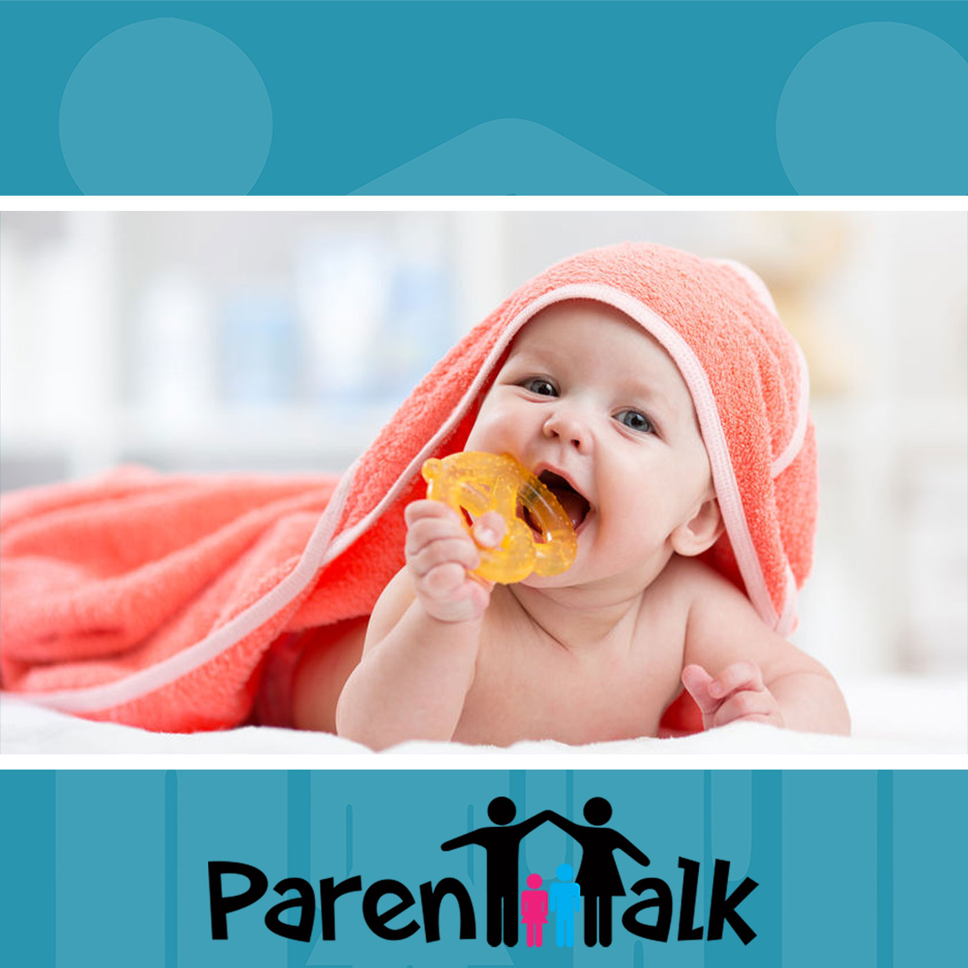 E78 - The Do's and the Don'ts of Teething with Dr. Calvin Tham - Parent Talk