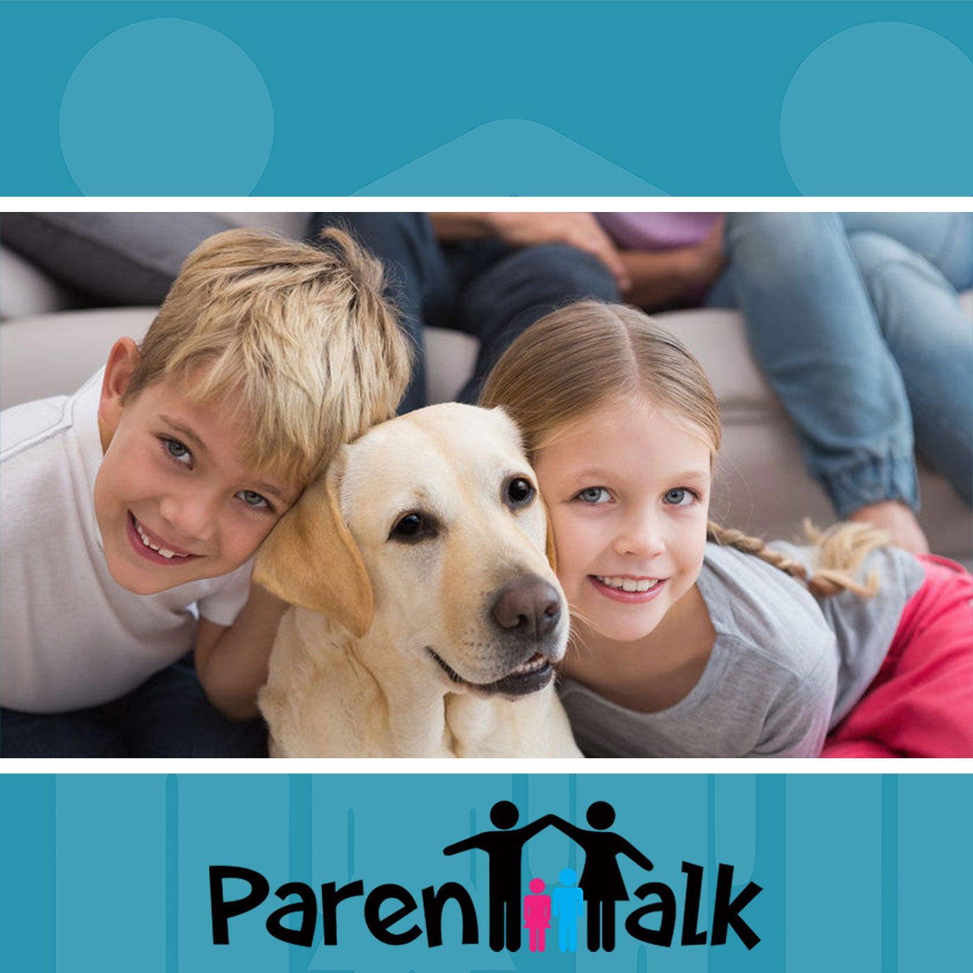E86 - Having a pet as part of your family with Dr. Anne Irwin Parent Talk