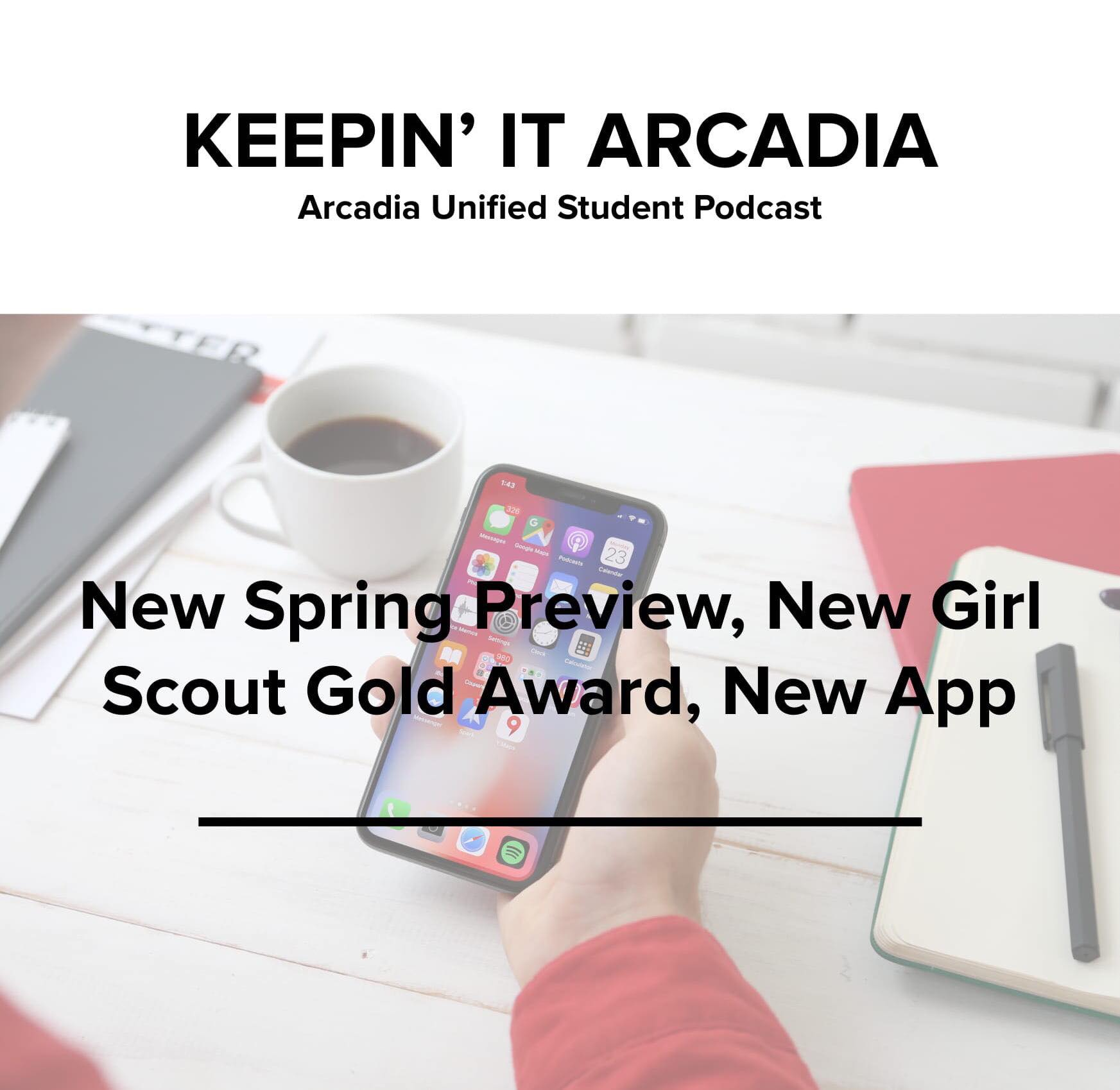 S2 #27 New Spring Preview, New Girl Scout Gold Award, New App!