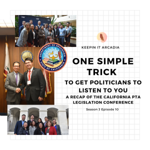 S3 #10 One Simple Trick to Get Politicians to Listen to You: A Recap of the California PTA Legislation Conference!