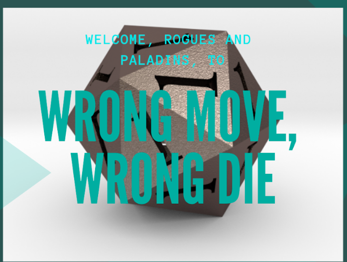 Wrong Move Wrong Die