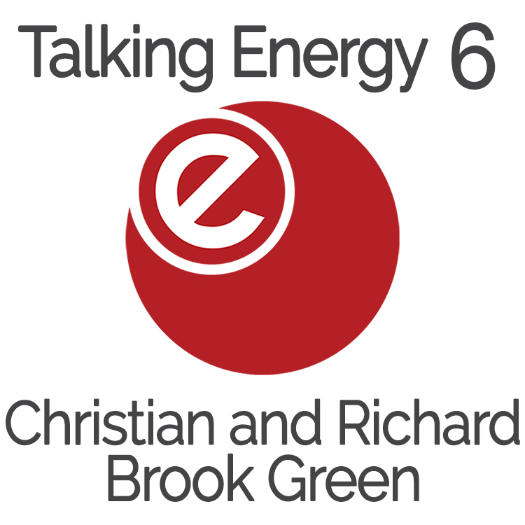 Talking Energy:  - Christian Coles and Richard Nicholls - Brook Green
