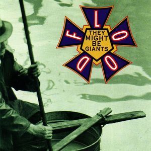 27. They Might Be Giants - Flood w/ Spencer Howson