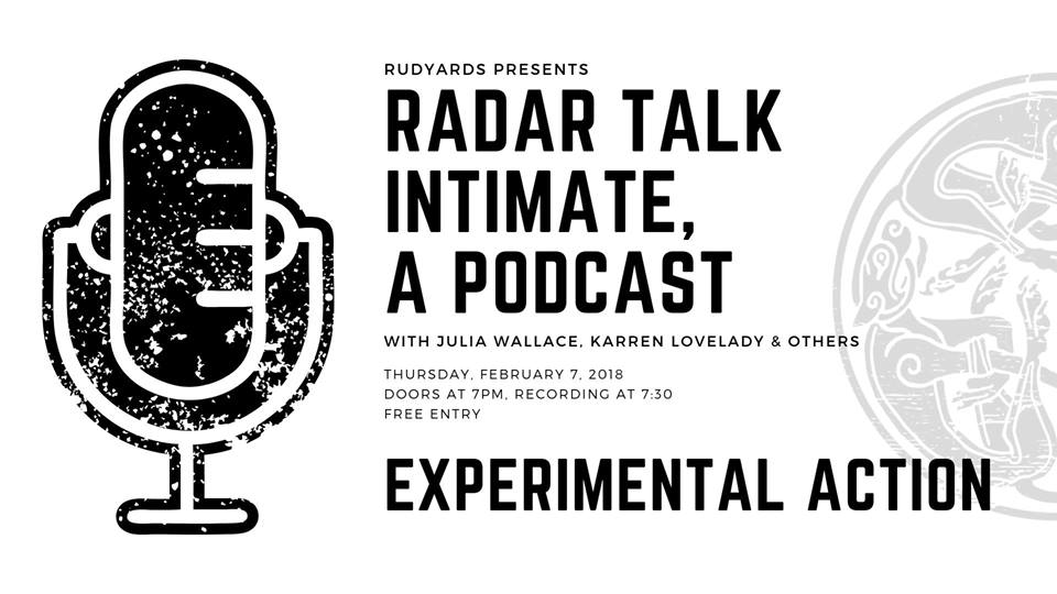RADAR TALK INTIMATE #26 at RUDYARD'S BRITISH PUB — EXPERIMENTAL ACTION