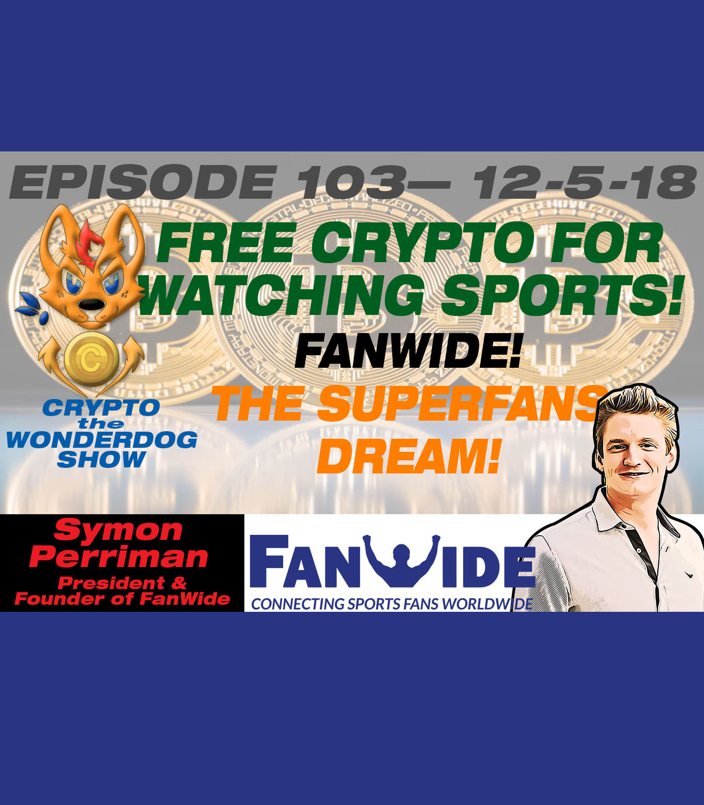 Free Crypto, Tokens, Rewards for Watching Sports (Sports Fans Dream) [ FanWide.com Tokens for Sports Fans] 2018