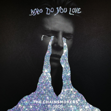 The Chainsmokers - Who Do You Love ft. 5 Seconds of Summer