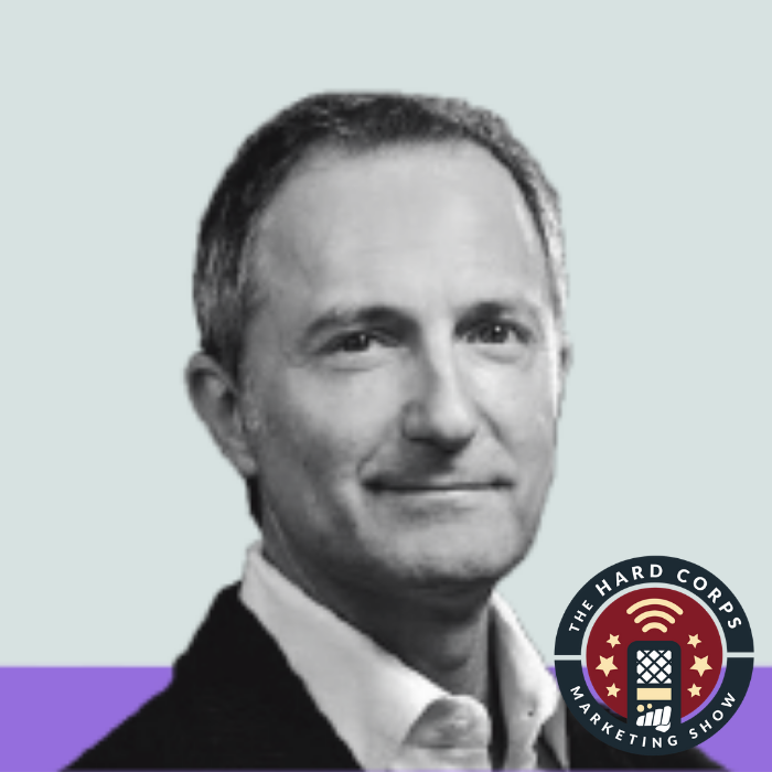 Marketers That Own The Problem - Tom Butta - Hard Corps Marketing Show #79