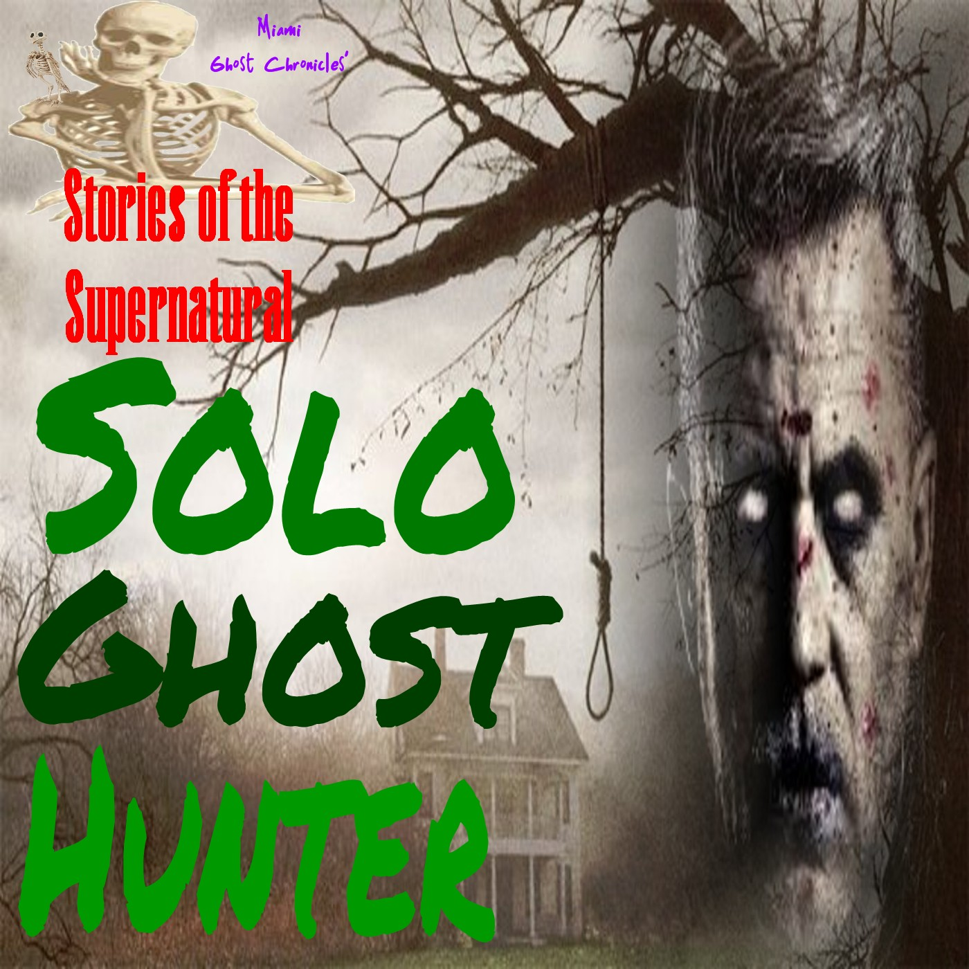 Solo Ghost Hunter   Interview with Patrick Orozco   Podcast