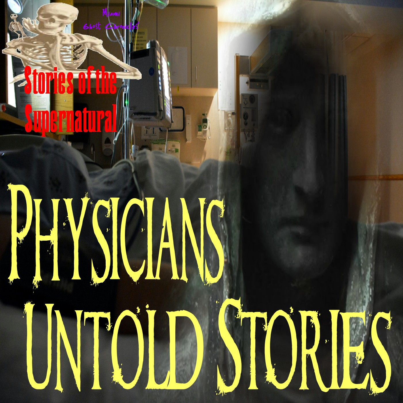 Physicians' Untold Stories   Interview with Dr. Scott Kolbaba   Podcast