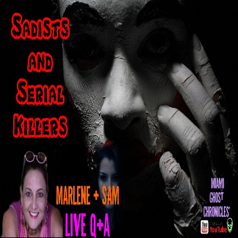 Sadists & Serial Killers From Medieval Times to Now   Podcast